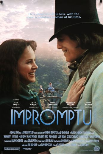 The 1990 film Impromptu was inspired by the relationship between George Sand and Frédéric Chopin.